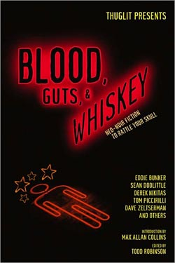Blood, Guts, & Whiskey