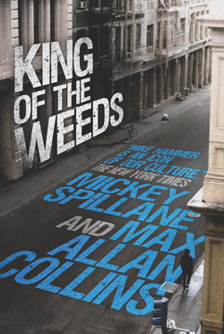 King of the Weeds Hardcover